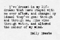 dreamer quotes, awesom word, dreams, bront sister, book, inspir, poetri, emili bront, emily bronte quotes
