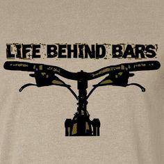 Bicycle T-Shirt Mountain Bike Life Behind Bars Fixed Gear Bike Tshirt., via Etsy.