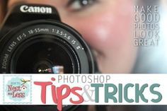 Photoshop Tips & Tricks: Adjusting Your Blog Photos to Perfection! - How to Nest for Less™