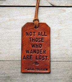 the journey, tag, true words, thought, a tattoo, travel, quot, true stories, jrr tolkien