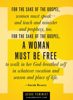 ...A woman must be free