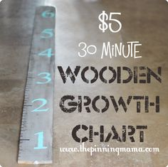 ~ Personalizable, cute, and if you move you can take it with you.  Sounds like what I've been looking for.  :)   ~  $5 + 30 Minute Wooden Growth Chart diy wooden projects, diy growth charts, baby gifts, growth chart ideas, wooden diy, baby shower gifts, 30 minut, growth chart diy, diy wooden growth charts