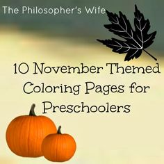 The Philosopher's Wife: 10 November Themed Coloring Pages for Preschoolers