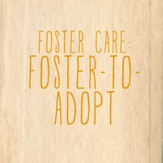adopting from foster care: foster-to-adopt
