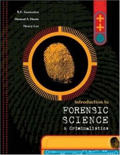 Bestseller Books Online Introduction to Forensic Science and Criminalistics Robert Gaensslen, Howard Harris, Henry Lee $109.22  - http://www.ebooknetworking.net/books_detail-0072988487.html