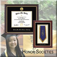 Earning a membership to an honor society is a huge achievement. We offer an array of certificate frames, commemorative frames, photo frames and desk accessories customized with your honor society's name and/or logo, so that you can display your membership and honor society memorabilia with pride. Search for your honor society today!