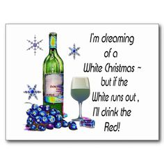 Dreaming of White Christmas, Funny Wine Art Gifts Postcard