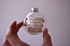 Kids Christmas list in an ornament with the year. It would be so cool to go back and see what the children asked for years ago.