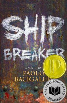 Ship Breaker by Paolo Bacigalupi #PrintzAward