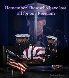 Please remember those who have lost their lives for our freedom.