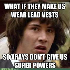 xrays... whoooaa