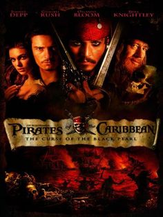 Pirates of the Caribbean: Curse of the Black Pearl - my favorite movie of all time!
