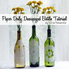 Create a stunning vase from a wine bottle, a paper doily, and white glue.
