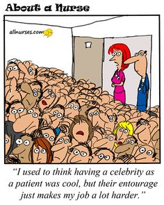 Having a celebrity as a patient