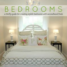 Tons of thrifty ideas for decorating bedrooms with secondhand item...I need to look at this!