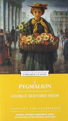 Pygmalion (Enriched Classics) by George Bernard Shaw