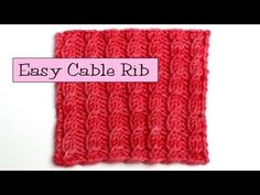 Fancy Stitch Combos - Easy Cable Rib Video Tutorial