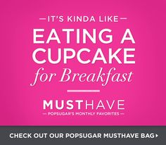 Join POPSUGAR Must Have to receive a monthly box of fun, must-have picks curated for you by the POPSUGAR editors. $35 per month, free shipping.