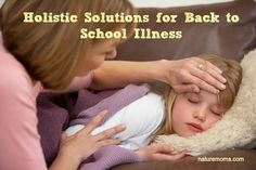 Holistic Solutions for Back to School Illness   Nature Moms Blog