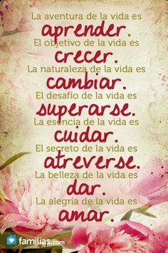 La #vida... #aprender #crecer #cambiar #superarse #cuidar #areverse #dar #amar
