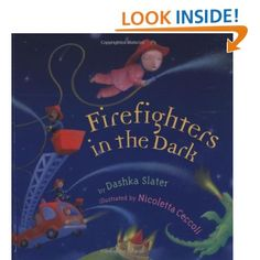 A young girl hears the sirens one night and has imaginary adventures with the firefighters on their brave escapades.  A beautiful and dreamy bedtime book.