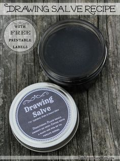 Recipe for Black Drawing Salve with Free Printable Labels (good for splinters, boils, insect bites, etc)