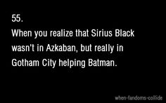 Sirius Black....James Gordon