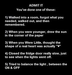 I've done all of these
