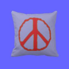 Sign of Peace ~ Red & Blue Pillow - Fun and forthright. Red & Multi-color #peace symbol on Blue, with solid bright Red on reverse. Makes a great gift.