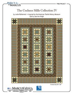The Cocheco Mills Collection IV by Jean Ann Wright, fabric by Judie Rothermel
