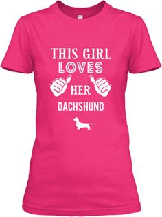 For all the Dachsund Lovers! Get yours here http://teespring.com/dachshundlovers  Different colors available!