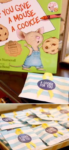 Cookie favors from If You Give a Mouse A Cookie and other book themed related ideas for a shower
