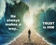 He ALWAYS makes a way..thank you LORD!