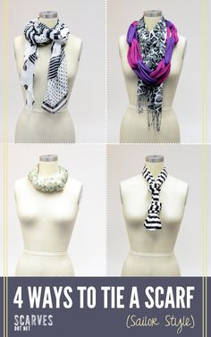 4 ways to tie a scarf (sailor style) #scarf #scarves