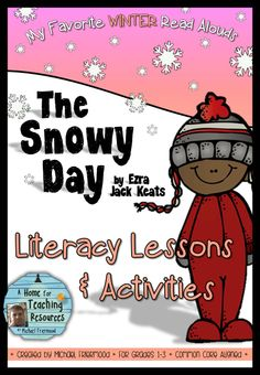 """A literature unit for """"The Snowy Day,"""" by Ezra Jack Keats book"""