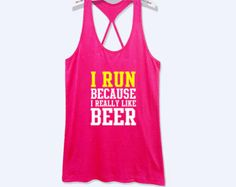 I run because i really beer like work out tank top women fitness shirt with print -587