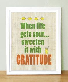 Gratitude usually works to cure most bumps in the road