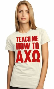 Teach me how to Alpha Chi Omega!