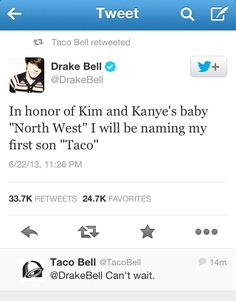 I love that taco bell retweeted this, Drake Bell is such a great person.
