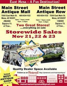 Storewide Sale - November 21, 22 & 23, 2014 - OUTDOOR Antique Market Saturday, November 22 ONLY - Main Street Antique Mall 7260 E Main St, Mesa, AZ 85207 - 480-924-1122