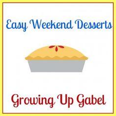 My favorite easy desserts