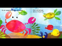 Tantos Peces (Spanish read-along book) http://www.youtube.com/watch?v=awXIDxxTJhw