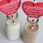 Straw Valentine: Without You Today Would Suck. Ha ha!