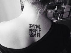 Normal People Scare Me AHS funny neck back tattoo