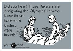 """We believe using the name 'Ravelympics' for a competition that involves an afghan marathon, scarf hockey and sweater triathlon, among others, tends to denigrate the true nature of the Olympic Games."" --US Olympic Committee June 2012 in a cease & desist letter to Ravelry.  #Ravelympics"