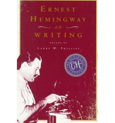 ernest hemingway on writing
