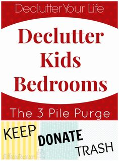 Declutter Your Life: Kid's Bedrooms - the 3 Pile Purge Tablecloth Method of cleaning your child's room StuffedSuitcase.com