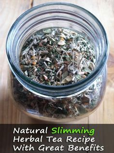 Natural Slimming Herbal Tea Recipe With Great Benefits. Re-pin if you like it!