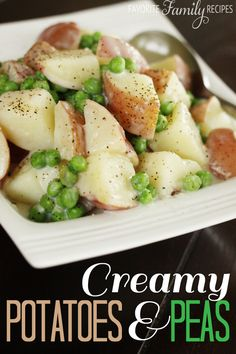 Creamy Potatoes & Peas - Favorite Family Recipes