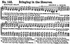 Bringing in the Sheaves - a hymn that compares growing wheat to faith in Christianity - The Little Red Hen might have sung this song while growing and harvesting wheat